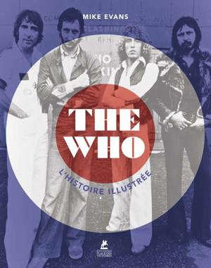 The Who : l'histoire illustrée