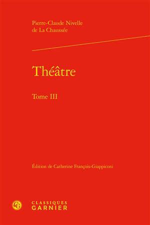 Théâtre. Vol. 3