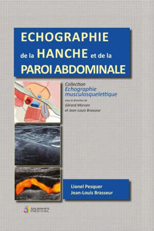 Echographie de la hanche et de la paroi abdominale