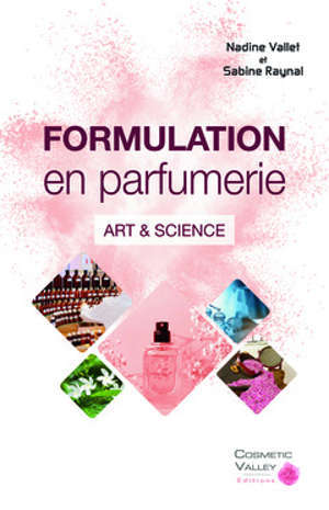Formulation en parfumerie : art & science