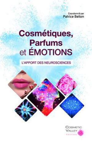 Cosmétiques, parfums et émotions : l'apport des neurosciences