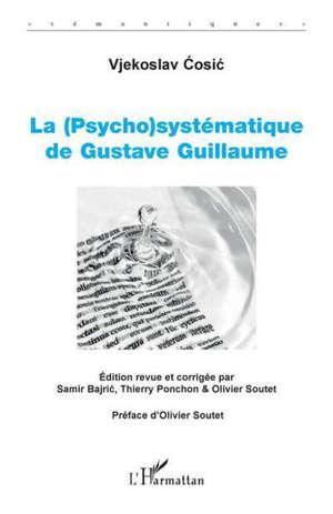 La (psycho)systématique de Gustave Guillaume