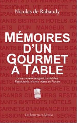 Mémoires d'un gourmet à table