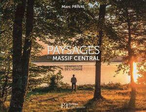 Paysages en Massif central : l'empreinte de l'homme