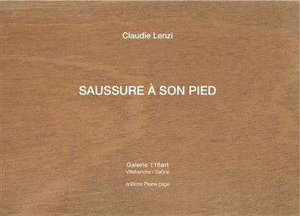Saussure à son pied