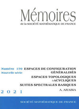 Mémoires de la Société mathématique de France, n° 170. Espaces de configurations généralisées : espaces topologiques i-acycliques : suites spectrales basiques