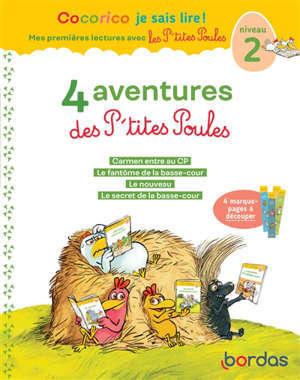 4 aventures des p'tites poules : niveau 2