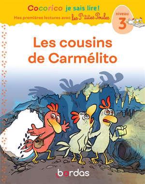 Les cousins de Carmélito : niveau 3