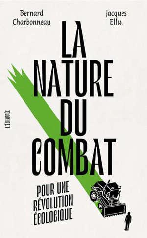 La nature du combat : pour une révolution écologique