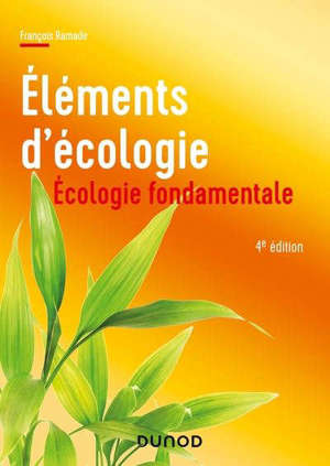 Campus - Ecologie fondamentale - 4e éd Ecologie fondamentale