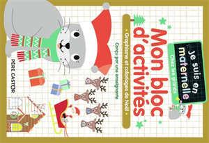 Mon bloc d'activités, chez les grands : graphisme et coloriages de Noël