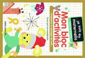 Mon bloc d'activités, chez les moyens : graphisme et coloriages de Noël