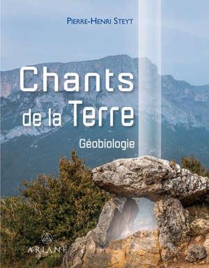 Chants de la Terre : Géobiologie