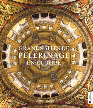 Grands sites de pèlerinage en Europe