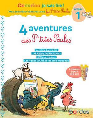 4 aventures des p'tites poules : niveau 1