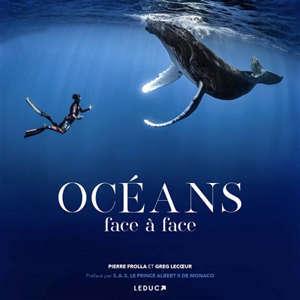 Océans : face à face