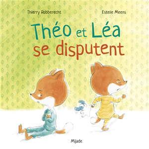 Théo et Léa se disputent