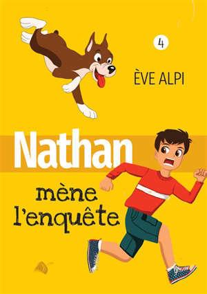 Nathan. Vol. 4. Nathan mène l'enquête