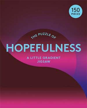 The Puzzle of Hopefulness /anglais