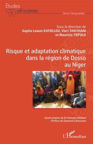 Risque et adaptation climatique dans la région de Dosso au Niger