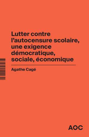 Lutter contre l'autocensure scolaire, une exigence démocratique, sociale, économique. Conjuguer ouverture sociale et excellence dans l'enseignement supérieur
