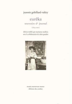 Eurêka : souvenirs &  journal (1894-1901)
