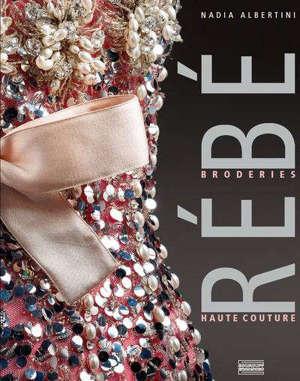 Rébé : broderies haute couture