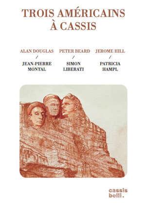 Trois américains à Cassis Jerome Hill / Peter Beard / Alan Douglas