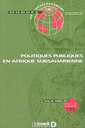 Mondes en développement, n° 195. Politiques publiques en Afrique subsaharienne