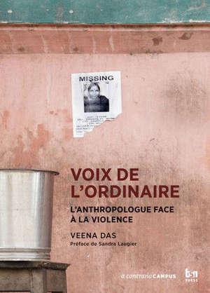 Voix de l'ordinaire L'anthropologue face à la violence