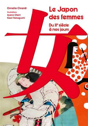 Le Japon des femmes : du IIe siècle à nos jours