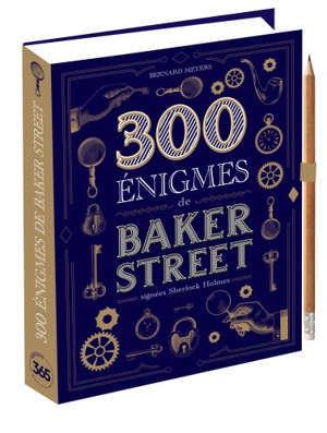 300 énigmes de Baker Street : signées Sherlock Holmes