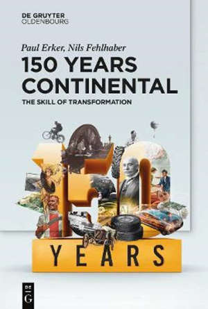 150 Years Continental : The Skill of Transformation