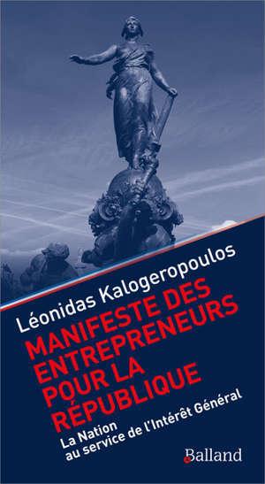 Manifeste des entrepreneurs pour la République : la nation au service de l'intérêt général