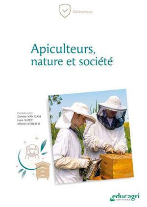 Apiculteurs, nature et société Du travail en solitaire à l'action collective