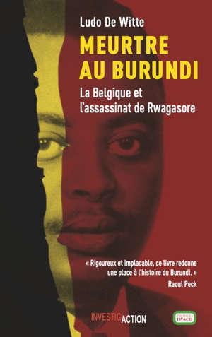 Assassinat au Burundi : les meurtriers de Louis Rwagasore