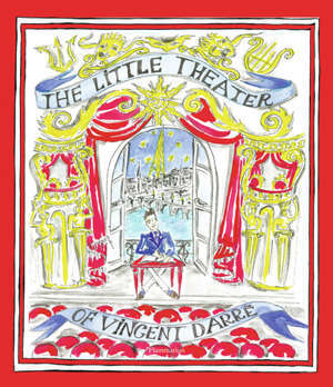The Little Theater of Vincent Darré