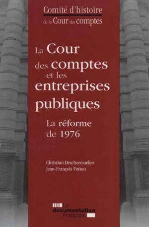 La Cour des comptes et les entreprises publiques : la réforme de 1976