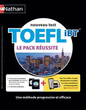 TOEFL IBT, nouveau test : le pack réussite