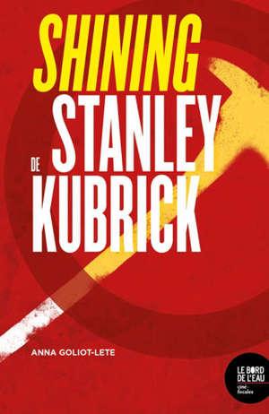 Shining : Stanley Kubrick : dans le labyrinthe