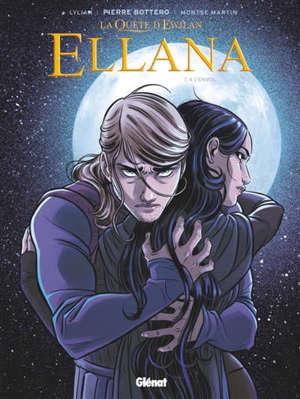 La quête d'Ewilan, Ellana. Volume 4, L'envol