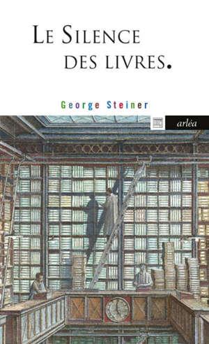 Le silence des livres. Suivi de Ce vice encore impuni