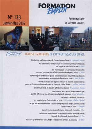 Formation emploi. n° 133, Heurs et malheurs de l'apprentissage en Suisse