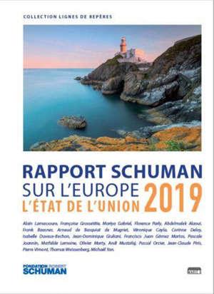 L'état de l'Union 2019 : rapport Schuman sur l'Europe