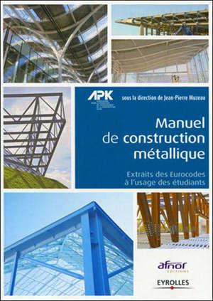 Manuel de construction métallique : extraits des Eurocodes 0,1 et 3