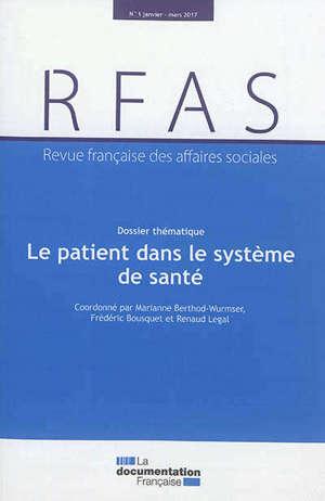 Revue française des affaires sociales. n° 1 (2017), Le patient dans le système de santé