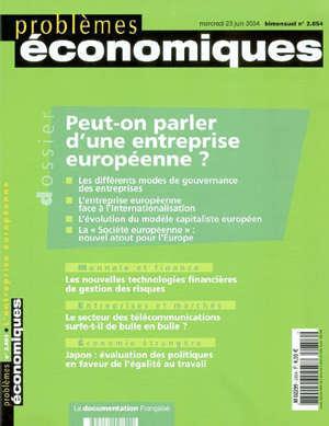 Problèmes économiques. n° 2854, Peut-on parler d'une entreprise européenne ?