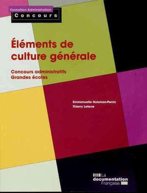 Eléments de culture générale : concours administratifs, grandes écoles