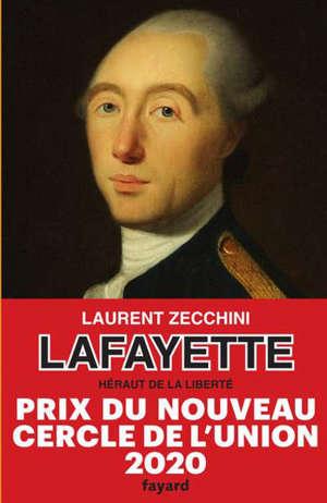Lafayette : héraut de la liberté