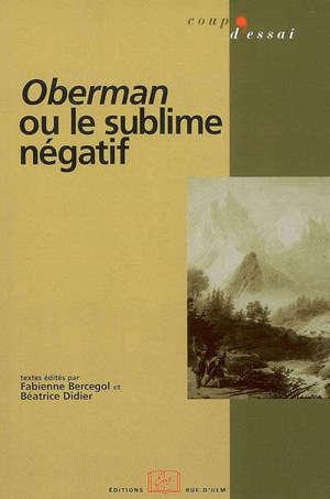 Oberman ou Le sublime négatif